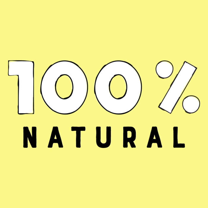 Let's go all they way…100% Natural!